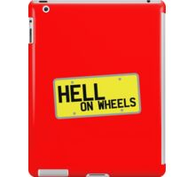 HELL on WHEELS on a licence plate DRIVER! iPad Case/Skin
