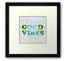 good vibes  Framed Print