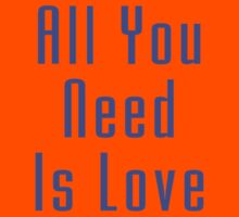 All You Need Is Love - Song Lyric T-Shirt Kids Tee