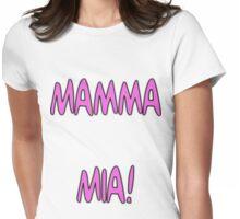 mamma mia Womens Fitted T-Shirt