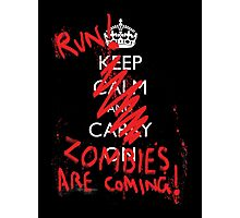 Zombies are coming Photographic Print