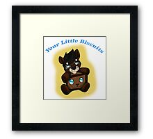 Your Little Biscuits  Framed Print