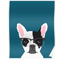 Hadley - French Bulldog wearing hipster glasses perfect for dog lovers and owners, dog people Poster
