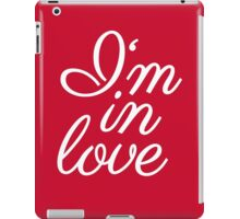 I am in love lettering iPad Case/Skin