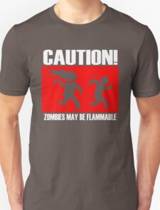 Zombies Flammable T-Shirt