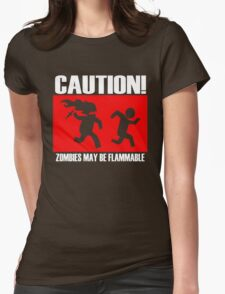 Zombies Flammable Womens Fitted T-Shirt