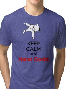 Keep Calm HARAI GOSHI! Tri-blend T-Shirt