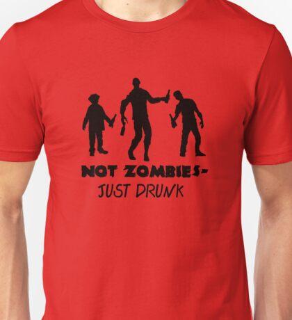 Just Drunk Unisex T-Shirt