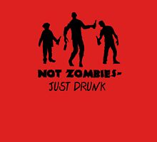 Just Drunk Unisex T-Shirt