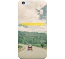 NEVER STOP EXPLORING - vintage volkswagen van iPhone Case/Skin