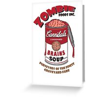 Zombie Brains Soup Greeting Card