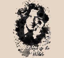 Born to be Wilde Unisex T-Shirt