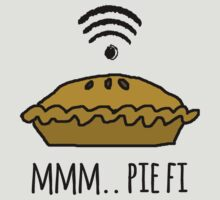MMM.. PIE FI by Rob Price