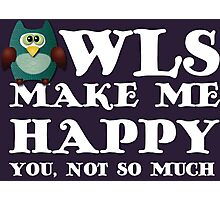 Owls make me happy. You, not so much.  Photographic Print