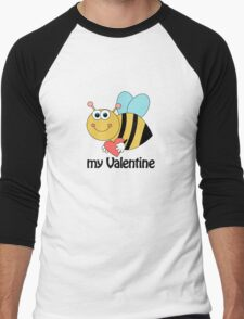 Bee My Valentine- Special Version #2 Men's Baseball ¾ T-Shirt