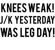 You Make My Knees Weak by mralan