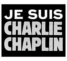 Je Suis Charlie Chaplin Photographic Print