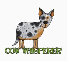 cow whisperer (blue heeler) by Corrie Kuipers