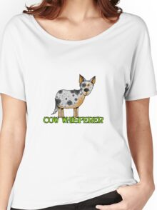 cow whisperer (blue heeler) Women's Relaxed Fit T-Shirt