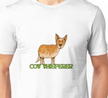 cow whisperer (red heeler) Unisex T-Shirt