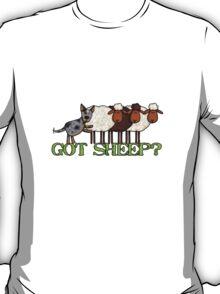 got sheep? T-Shirt