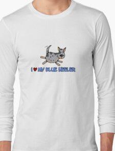 I love my blue heeler Long Sleeve T-Shirt