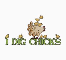 I dig chicks by Corrie Kuipers