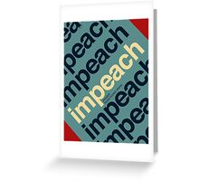 Impeach President Barack Obama Greeting Card