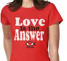 Love is the Answer; God is Love - white Womens Fitted T-Shirt