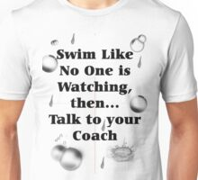 Your Coach Is Watching Unisex T-Shirt