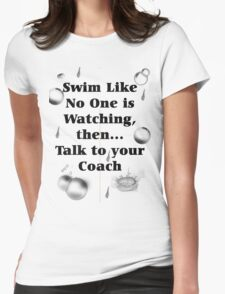 Your Coach Is Watching Womens Fitted T-Shirt