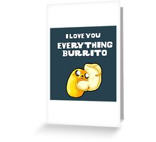 Everything Burrito Greeting Card