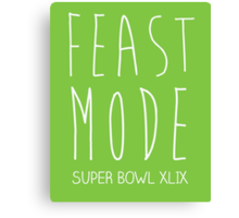 Feast Mode Super Bowl Canvas Print