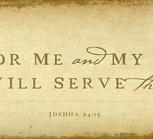 Joshua 24:15 by Dallas Drotz