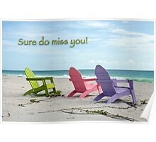 Sure do miss you . . . Poster