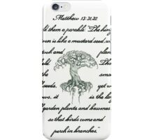 Matthew 13: 31, 32 Mustard Seed iPhone Case/Skin