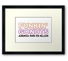 Funkin' Gonuts Framed Print