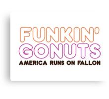 Funkin' Gonuts Canvas Print