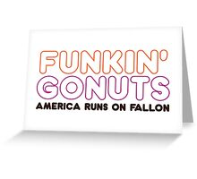 Funkin' Gonuts Greeting Card