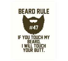 Beard Rule #47 Art Print