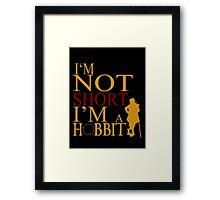 I'm A HOBBIT Framed Print