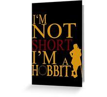 I'm A HOBBIT Greeting Card