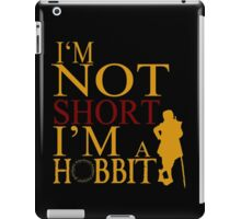 I'm A HOBBIT iPad Case/Skin