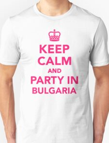 Keep calm and party in Bulgaria T-Shirt