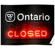 Ontario Closed Poster