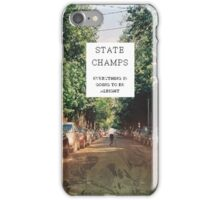state champs - elevated iPhone Case/Skin