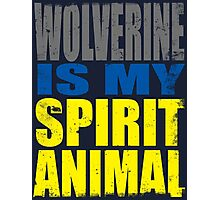 Wolverine is my Spirit Animal Photographic Print