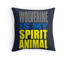 Wolverine is my Spirit Animal Throw Pillow