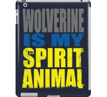 Wolverine is my Spirit Animal iPad Case/Skin