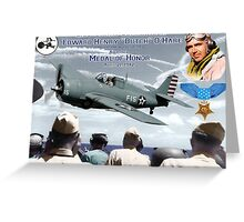 """Medal of Honor """"Butch"""" O'Hare  Greeting Card"""